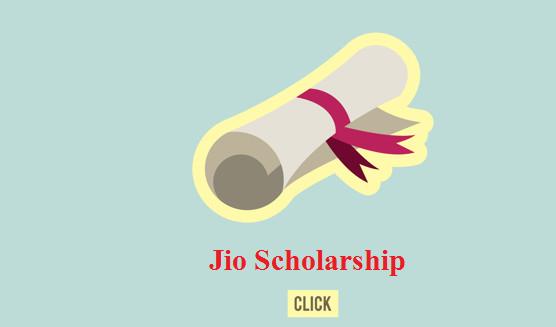 Reliance Jio Scholarship - Online Application Form, Last Date, Eligibility