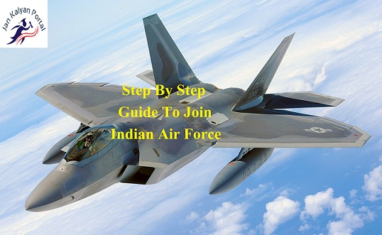 How To Join Indian Air Force - www.careerairforce.nic.in {Step By Step Guide}