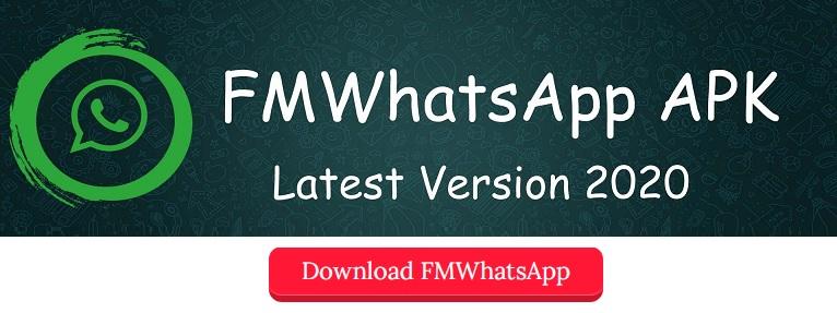 FMWhatsapp APK Download 2020 - FM Whatsapp Latest Version [v11.5, v8.25, v8.35]