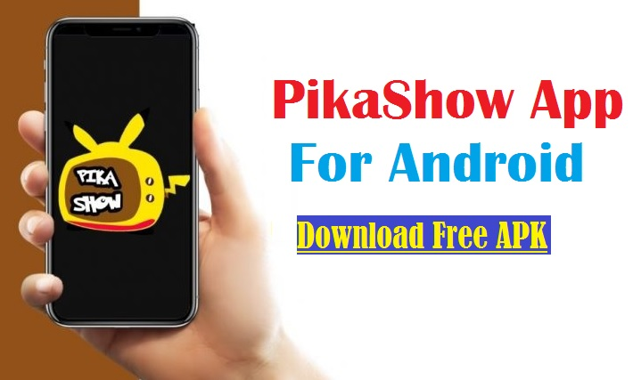 {Latest Version} PikaShow App Download Free Mod APK Official - Free Movie Tv APKPure For Android