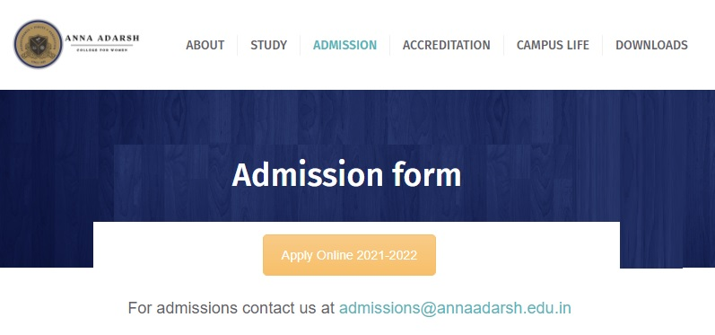Anna Adarsh College Admission 2021 - Online Application Form Last Date, Fees Payment, Selection Process, Merit List