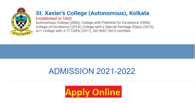 St Xaviers College Kolkata Admission 2021-22 {UG, PG} Application Form Last Date, Fees, Selection Process, Merit List