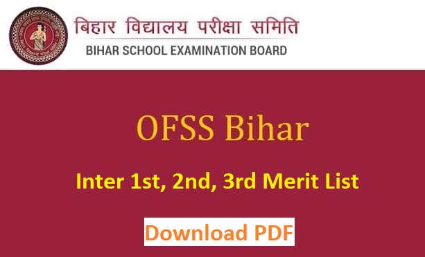 OFSS Bihar 11th Merit List 2021 - ofssbihar.in Inter Admission List PDF Download [Selection Cut Off]